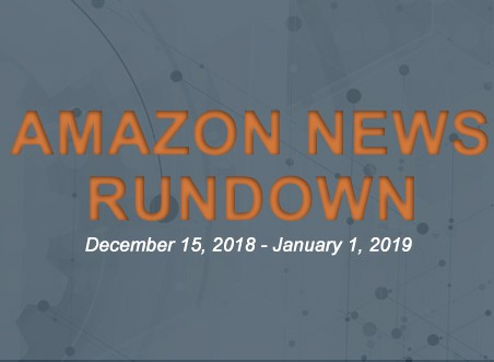 Amazon News Rundown December 2018